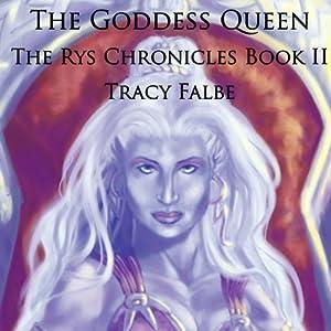 The Goddess Queen Audiobook