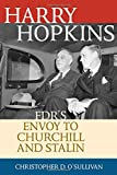 Harry Hopkins: FDR's Envoy to Churchill and Stalin (Biographies in American Foreign Policy)