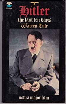Book Hitler: The Last Ten Days by Warren Tute (1973-05-05)