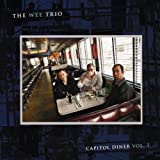 Capitol Diner 1 by Wee Trio (2013-08-03)