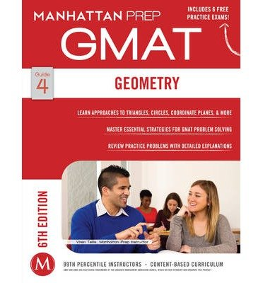 [(Geometry GMAT Strategy Guide)] [Author: Manhattan Prep] published on (December, 2014)