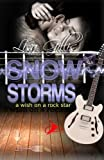 img - for Snow Storms: A Wish On A Rock Star (Six Silver Strings) (Volume 3) book / textbook / text book
