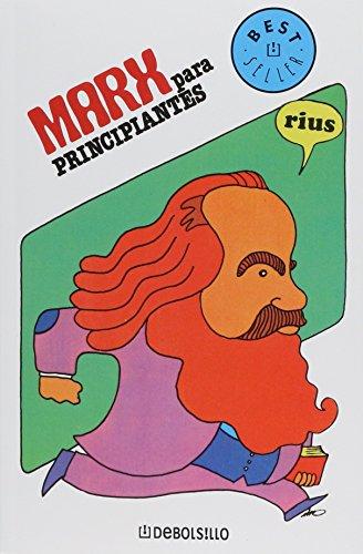 Marx para principiantes / Marx for Beginners (Spanish Edition) Rius