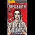 Suicide Lounge (Selena book 3)