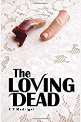 The Loving Dead Paperback