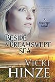 Beside a Dreamswept Se, Vicki Hinze, 1611940850