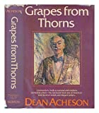 Grapes from Thorns, Dean Acheson, 0393052540