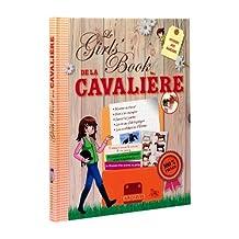 GIRLS' BOOK DE LA CAVALIÈRE (LE)