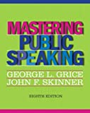 Mastering Public Speaking Plus NEW MyCommunicationLab -- Access Card Package (8th Edition) 8th Edition