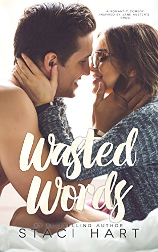Wasted Words by [Hart, Staci]