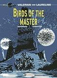 Birds of the Master (Valerian)