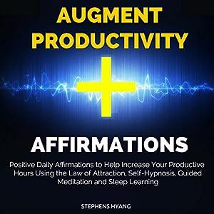 Augment Productivity Affirmations Speech