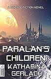 Paralan's Children: A Science Fiction Novel