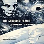 The Shrouded Planet | Robert Randall