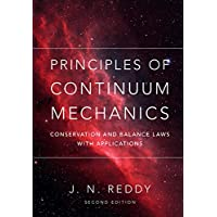 Principles of Continuum Mechanics: Conservation and Balance Laws with Applications