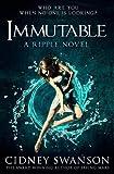 Immutable: A Ripple Novel (The Ripple Series) (Volume 6)