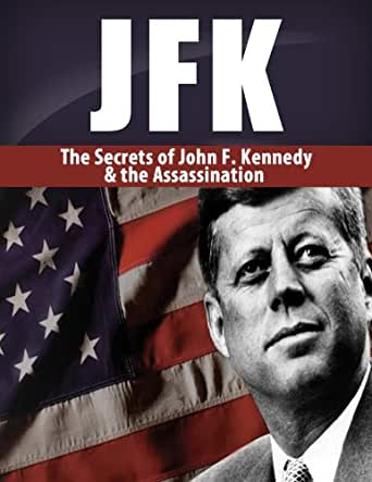 the assassination of jfk and his President john f kennedy is assassinated during a visit to dallas, texas his  death caused intense mourning in the united states and brought.