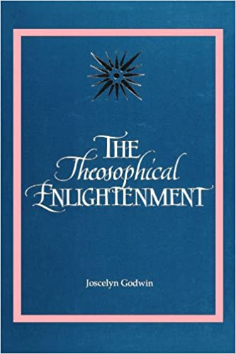 Theosophical Enlightenment Suny Series In Western Esoteric Traditions 2nd Print Edition