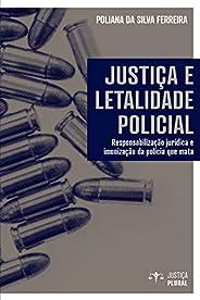 Justiça e letalidade policial