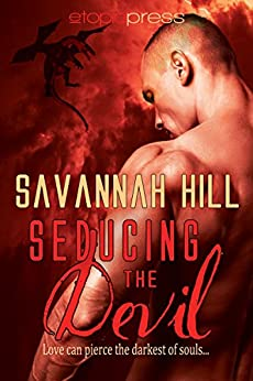 Seducing the Devil (The Hawthorne Witches Book 2) by [Hill, Savannah]