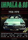 Impala and SS 1958-1972 Musclecar Portfolio (The Brooklands Musclecar Portfolio Series)