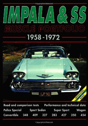 (Impala and SS 1958-1972 Musclecar Portfolio (The Brooklands Musclecar Portfolio Series))