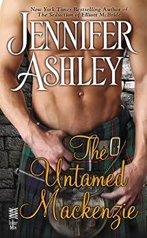 The Untamed Mackenzie (Mackenzies Series) by [Ashley, Jennifer]