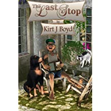 The Last Stop (The Last Stop Retirement Community Series Book 1)