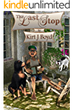 The Last Stop (The Last Stop Retirement Home Series Book 1)