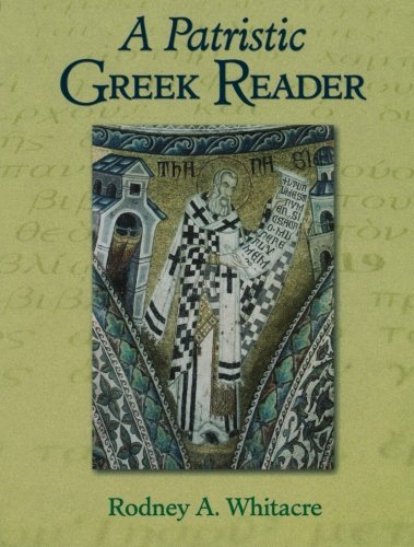 A Patristic Greek Reader by Baker Academic