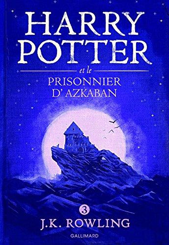 Harry Potter, III : Harry Potter Et Le Prisonnier D'Azkaban French Edition