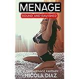 MENAGE: Bound for Ravishment (First Time Public Humiliation, Submissive Female, Voyeur, Younger Fertile Woman Older Men, MFM) A Dark Fantasy include BONUS STORY