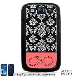Live the Life You Love Infinity Quote (Not Actual Glitter) - Vintage Coral Infinity Black Damask Lace Samsung Galaxy S3 i9300 Hard Case - BLACK by Unique Design Gifts