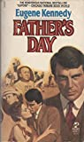Father's Day, Eugene C. Kennedy, 0671432427