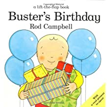 Buster's Birthday (Buster Lift the Flap) by Rod Campbell (2009-01-02)