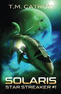 Solaris (Star Streaker) (Volume 1)
