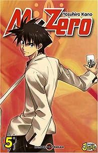 MxZero, tome 5 : Class Matches par Yasuhiro Kano