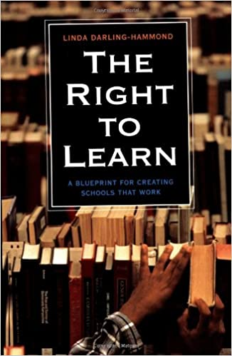 The right to learn a blueprint for creating schools that work the right to learn a blueprint for creating schools that work jossey bass education amazon linda darling hammond books malvernweather Images