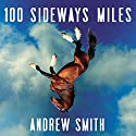 100 Sideways Miles Audiobook by Andrew Smith Narrated by Kirby Heyborne