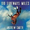 100 Sideways Miles Hörbuch von Andrew Smith Gesprochen von: Kirby Heyborne