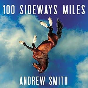 100 Sideways Miles Audiobook
