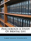 Psychology, Robert Sessions Woodworth, 1286039398