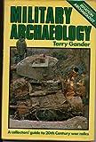 Military Archaeology, T. Gander, 0850593026