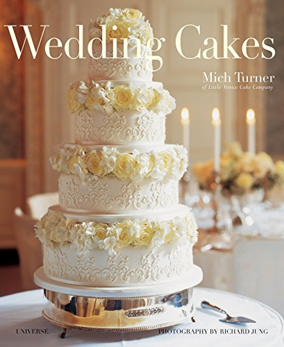 Wedding Cakes (The Best Wedding Cake Recipe)