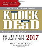 img - for Knock 'em Dead 2017: The Ultimate Job Search Guide by Martin Yate CPC (2016-10-01) book / textbook / text book