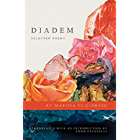 Diadem: Selected Poems (Lannan Translations Selection Series Book 22)
