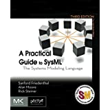 A Practical Guide to SysML, Third Edition: The Systems Modeling Language