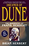 Dreamer of Dune: The Biography of Frank Herbert