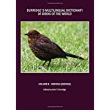 Burridge's Multilingual Dictionary of Birds of the World: Volume X Swedish (Svensk)