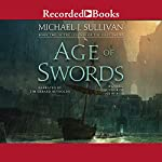 Age of Swords: The Legends of the First Empire, Book 2 | Michael J. Sullivan